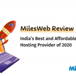 MilesWeb Review : India's Best and Affordable Windows Hosting Provider of 2020